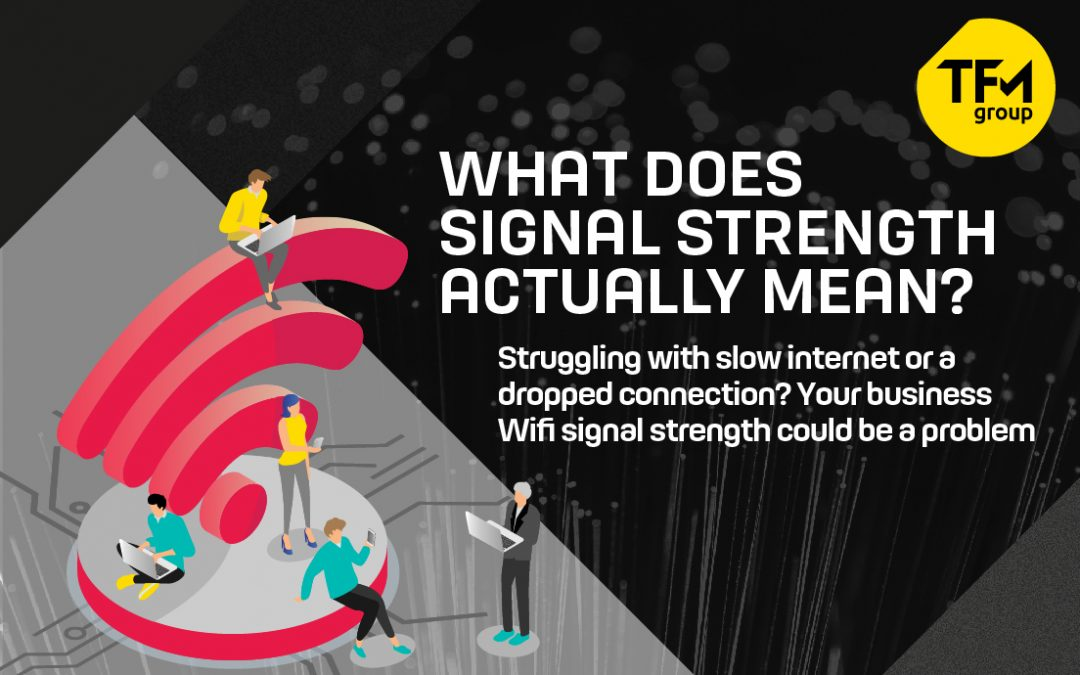 What Does Signal Strength Actually Mean?
