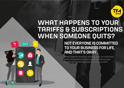 What Happens to Your Tariffs and Subscriptions When Someone Quits?